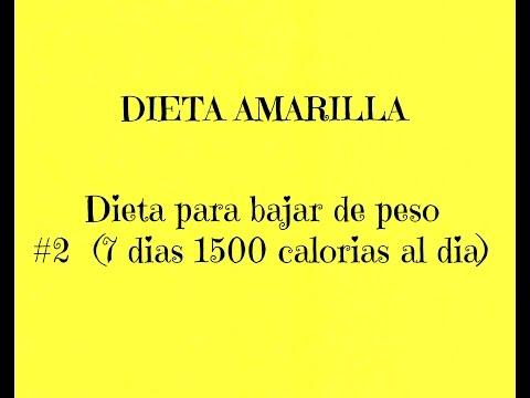 Dieta para bajar de peso  # 2 ( 7 dias 1500 calorias al dia )