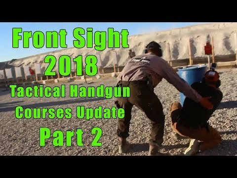 Front Sight 2018 Course Updates-Part 2-Tactical Handgun Course-Advanced Tactical Handgun Course