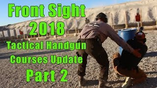 Front Sight 2018 Course Updates-Part 2-Tactical Handgun Course…