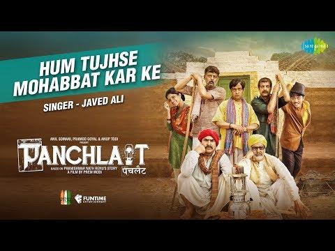 Hum Tujhse Mohabbat | Panshlait | Javed Ali | Amitosh Nagpal | Anuradha Mukherjee | Prem Parakash