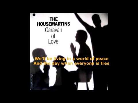 THE HOUSEMARTINS-CARAVAN OF LOVE