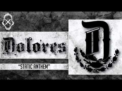 Dolores - Static Anthem
