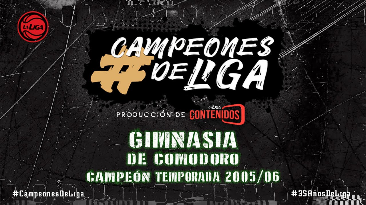 #CampeonesdeLiga | Gimnasia y Esgrima de Comodoro Rivadavia | Temporada 2005/2006