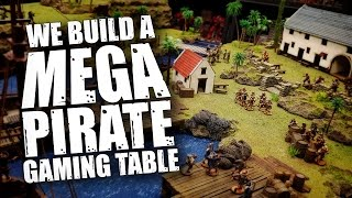 We Build A MEGA Pirate Gaming Table for Blood & Plunder!