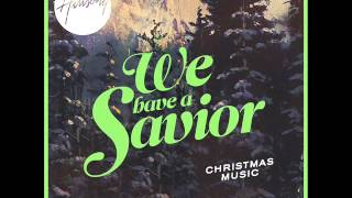 hillsong we have a saviour hark the herald angels sing