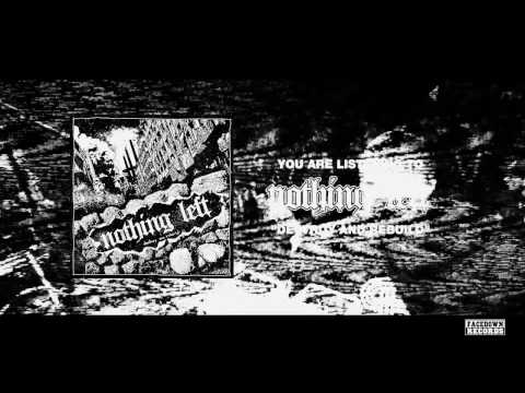 "Nothing Left - ""Destroy and Rebuild"""