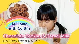 Chocolate Cookies and Cereal Milk  Easy Yummy Recipes Kids Love