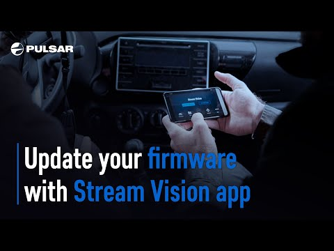 How to update Pulsar device firmware via Stream Vision app