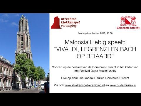 Festival Oude Muziek 2016 Beiaardconcert: Malgosia Fiebig