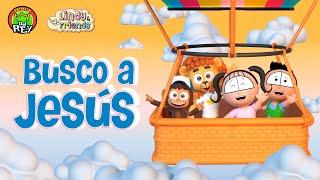 BUSCO A JESÚS - La Patrulla del Rey Feat. Lindy and Friends| Canción de Adoración para Niños
