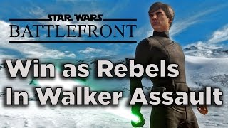 How to Win as Rebels in Walker Assault - Star Wars Battlefront Beta