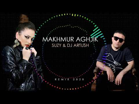 Suzy - Մախմուր աղջիկ (Dj Artush Remix)