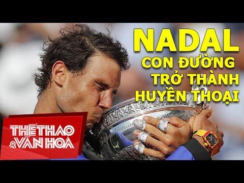 Rafael Nadal - Câu Chuyện Của Ông Vua đất Nện | Ngôi Sao Quần Vợt 2