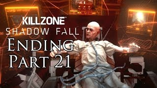 Killzone Shadow Fall Ending Walkthrough Part 21 PS4 Gameplay With Commentary 1080P