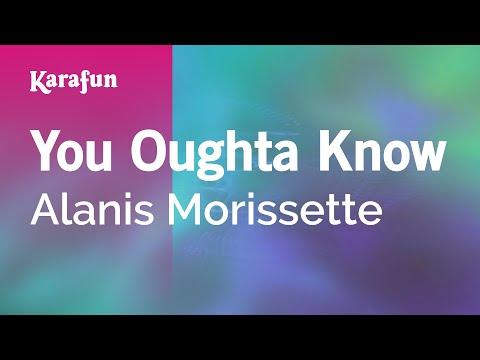 Karaoke You Oughta Know - Alanis Morissette *