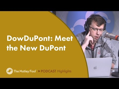 DowDuPont: Meet the New DuPont
