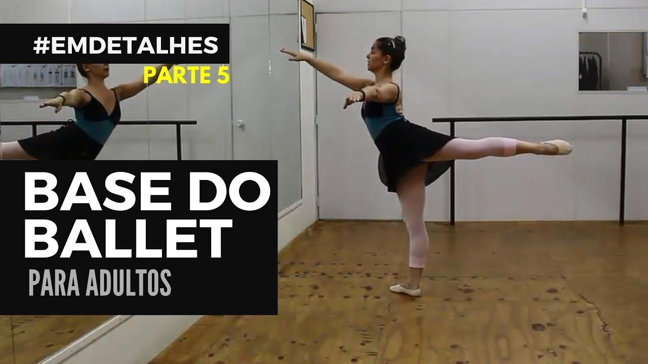 Ballet Adulto para Iniciantes - Aula 5 - #EMDETALHES