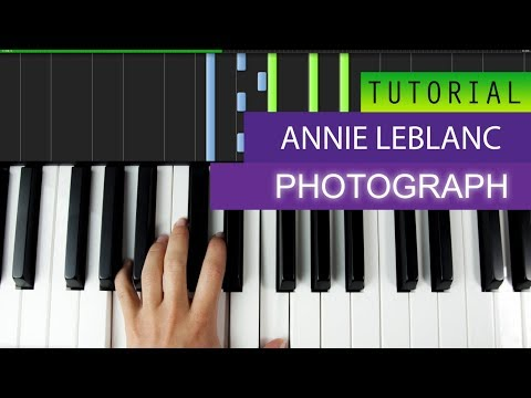 PHOTOGRAPH | Piano Tutorial | Annie LeBlanc + MIDI