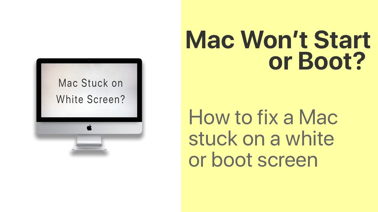 My Mac Won't Start or Boot How To Fix White Screen   AppleToolBox