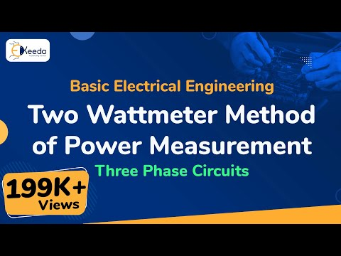 What is  Two Wattmeter Method for 3 Phase Power Measurement in AC Circuit