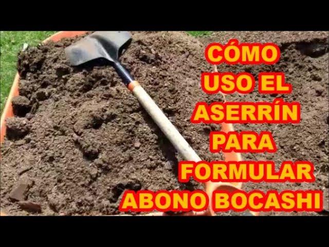Abono Orgánico Cómo Uso El Aserrin Para Hacer Bono Bocashi 45 Videolunes Youtube
