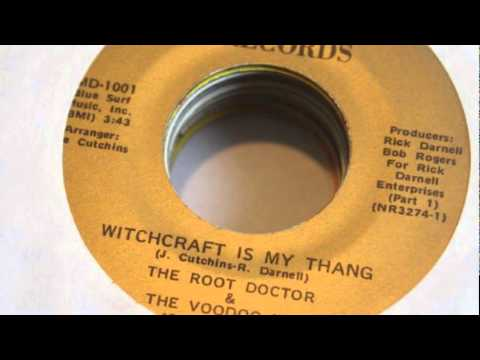 Root Doctor and the Voodoo Men - Witchcraft Is My Thing