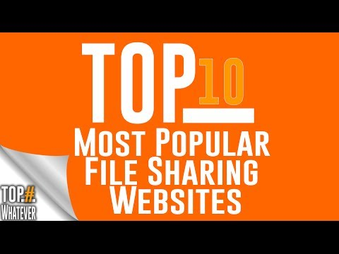 Top 10 Most Popular File Sharing Websites