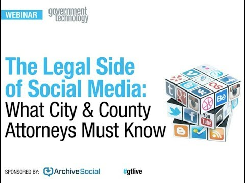 The Legal Side of Social Media: What City & County Attorneys Must Know