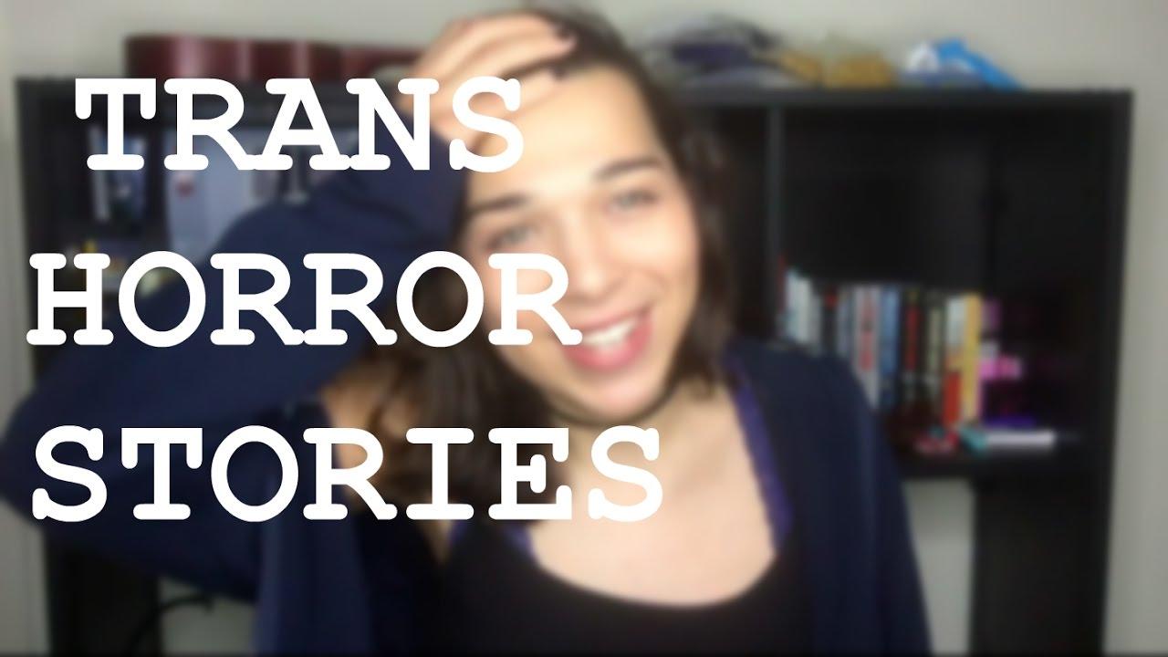 Transgender Horror Stories