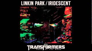 Linkin Park - Iridescent (Official Transformers 3 Soundtrack) [HQ]
