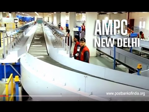 AMPC New Delhi (Automated Mail Processing Centre - New Delhi)