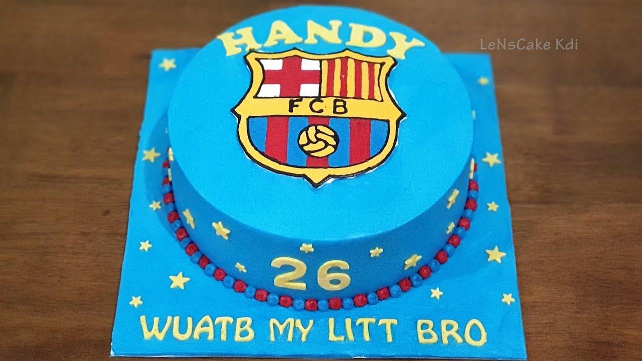 Fc Barcelona Cake Business Idea Decorating Birthday Cake Tart Simple