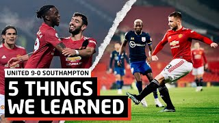 Luke Shaw MASTERCLASS!!   5 Things We Learned vs Southampton   Man United 9-0 Saints