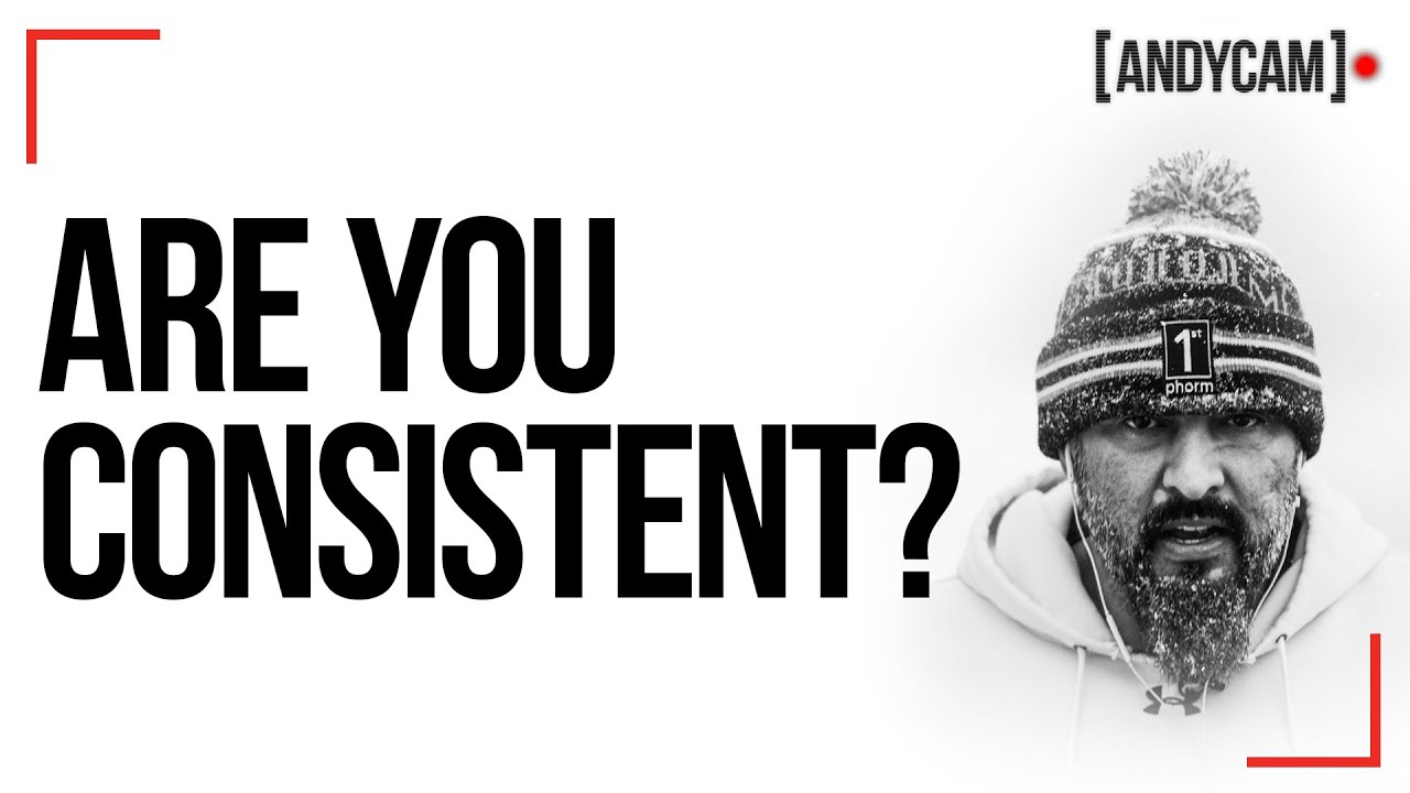 Are You Consistent? | 75 Hard | Andy Frisella | YouTube Exclusive