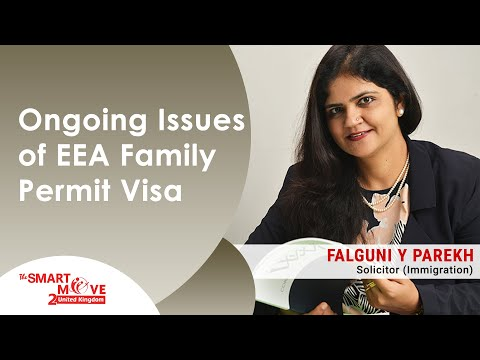 Ongoing Issues of EEA Family Permit Visa - UK Immigration Solicitor