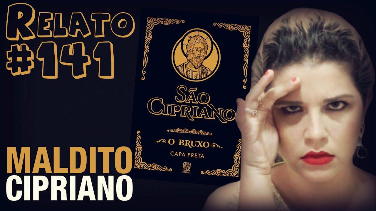Maldito Cipriano (#140 - Histórias Assombradas!) - YouTube