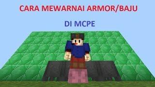Cara Mewarnai Armor atau Baju | MCPE Tutorial Indonesia