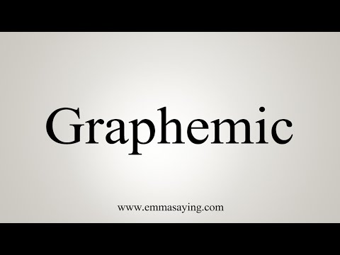How To Pronounce Graphemic