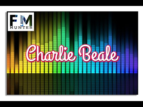 ► Charlie Beale Remixes | ♫ Royalty-Free Testing