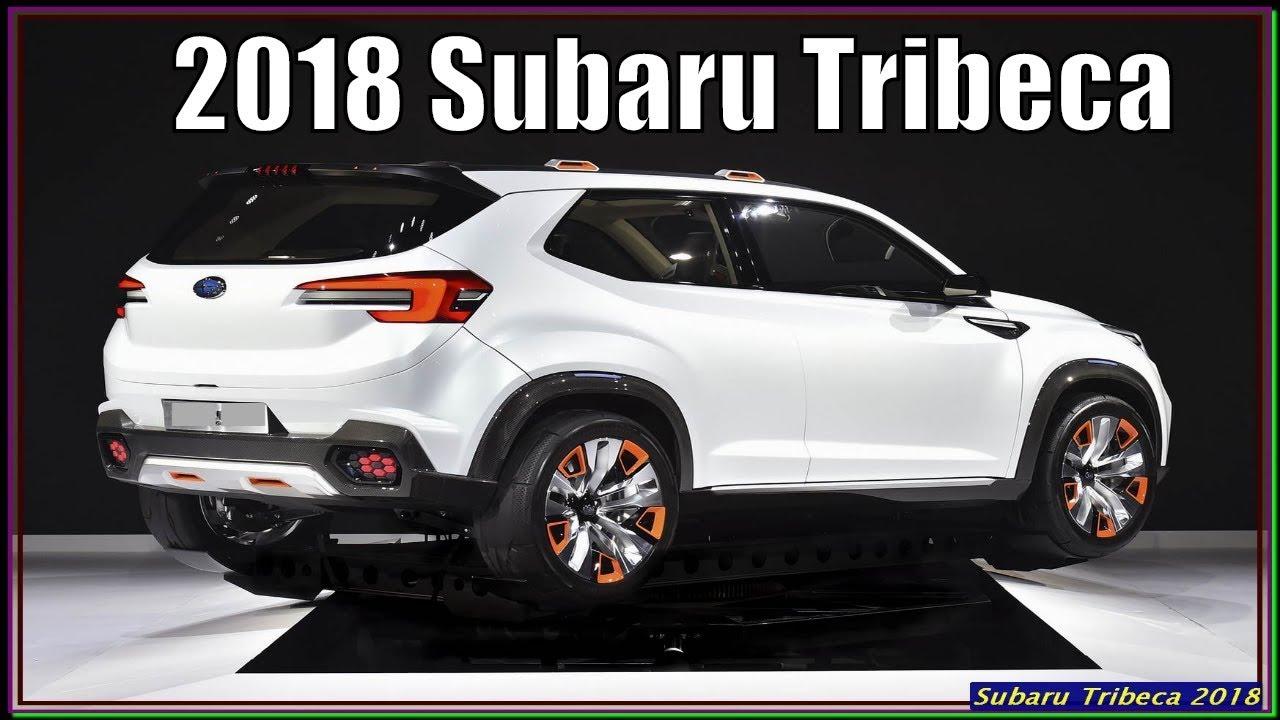 Subaru Tribeca 2018 New 2018 Subaru Tribeca Unflappable Road