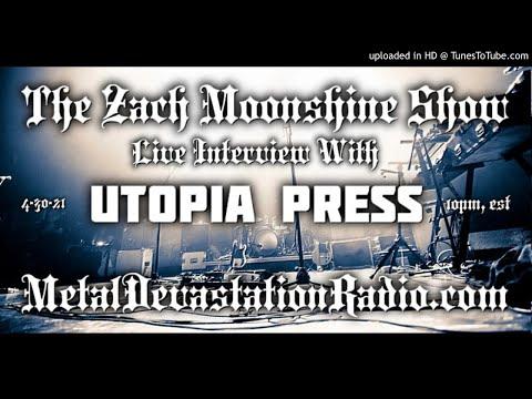 Utopia Press - Interview 2021 - The Zach Moonshine Show
