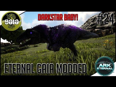 ARK Eternal Gaia Modded #24 - DARKSTAR CLONEN UND BABY! HEAVENLY GRIFFIN UND GUARDIAN DIREWOLF!