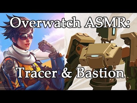 Overwatch ASMR: Some Tracer & Bastion