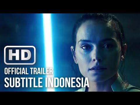 STAR WARS: THE RISE OF SKYWALKER Final Trailer (2019) HD Subtitle Indonesia