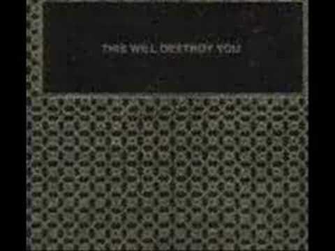 This Will Destroy You - A Three Legged Workhorse