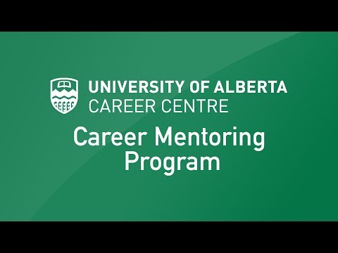 Career Mentoring with the University of Alberta Career Centr