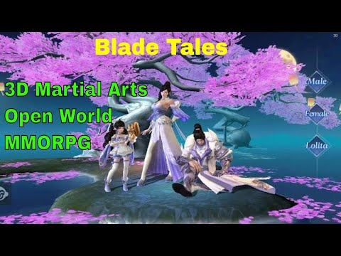 Blade Tales Eng Gameplay: First Impressions - 3D Martial Arts Open World MMORPG!
