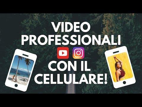 COME FARE VIDEO PROFESSIONALI CON IL TELEFONO!