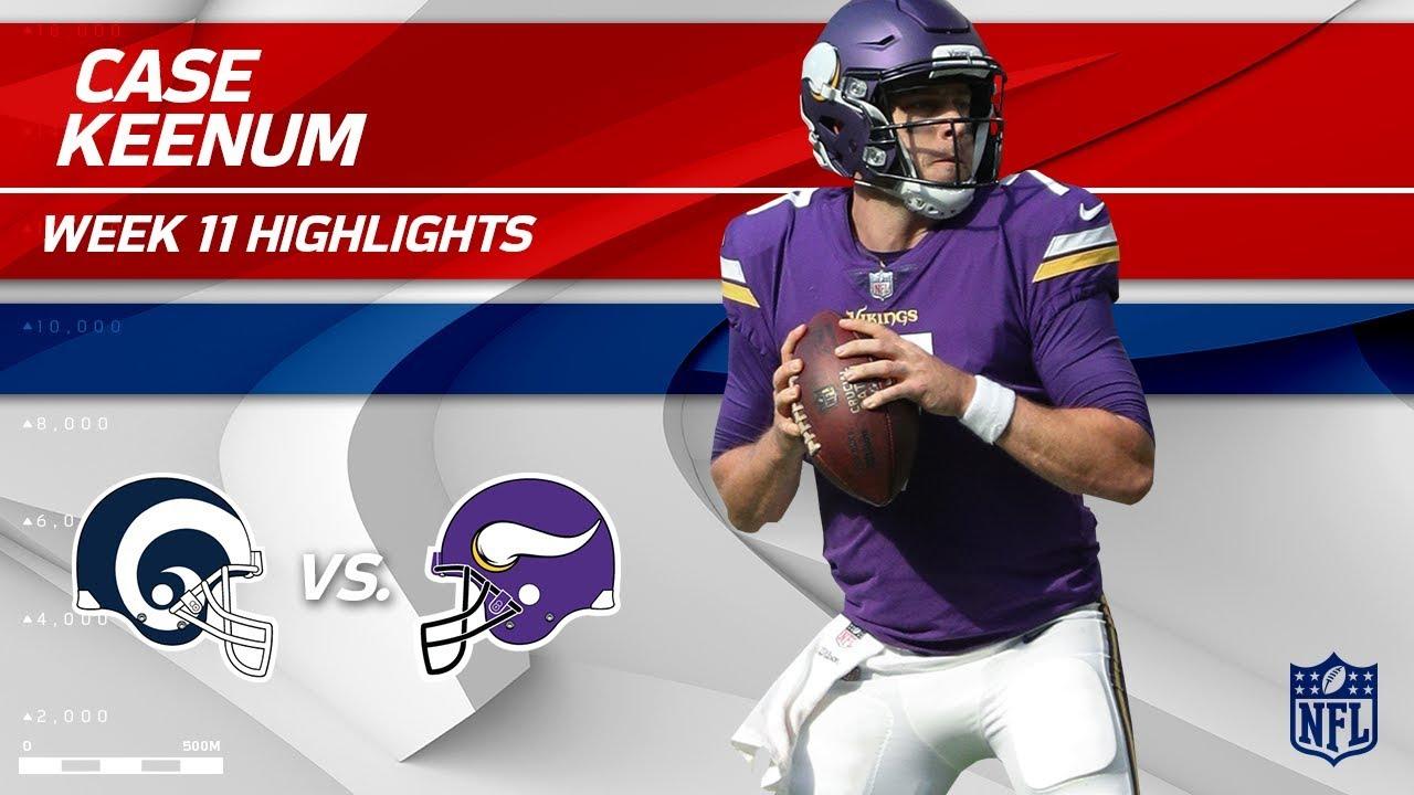 best website a2ad0 95b2e Case Keenum Highlights | Rams vs. Vikings | Wk 11 Player Highlights