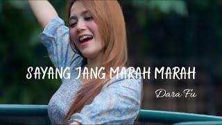 Sayang Jang Marah Marah - R.Angkotasan | Remix Koplo Cover Version by Dara Fu